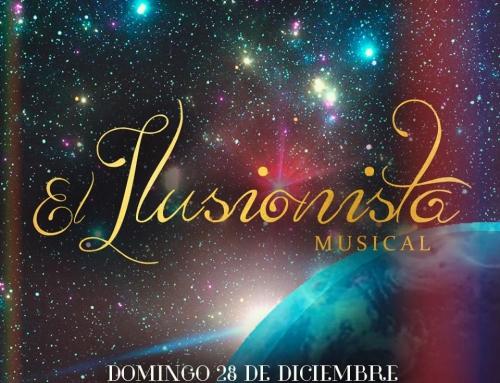 ¡Preparate para vivir la experiencia del musical, El Ilusionista!