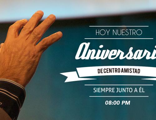 Hoy aniversario de Centro Amistad